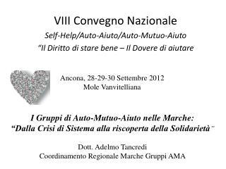 VIII Convegno Nazionale Self-Help/Auto-Aiuto/Auto-Mutuo-Aiuto