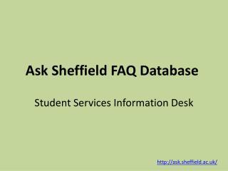 Ask Sheffield FAQ Database
