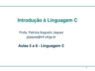 Introdu��o � Linguagem C