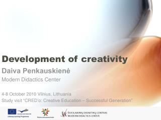 Development of creativity
