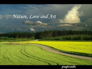 Nature, Love and Art