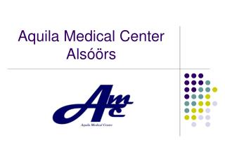 Aquila Medical Center Alsóörs