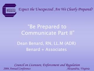 """Be Prepared to  Communicate Part II"""