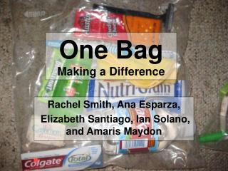 One Bag Making a Difference