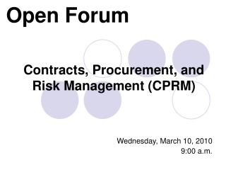 Contracts, Procurement, and Risk Management (CPRM)