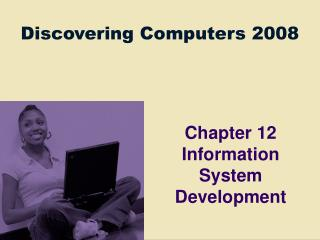 Chapter 12 Information System Development