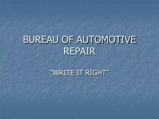 BUREAU OF AUTOMOTIVE REPAIR