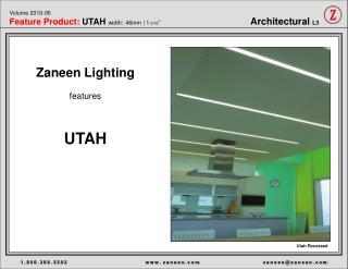 Zaneen Lighting features UTAH