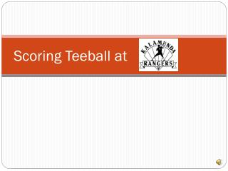 Scoring Teeball at