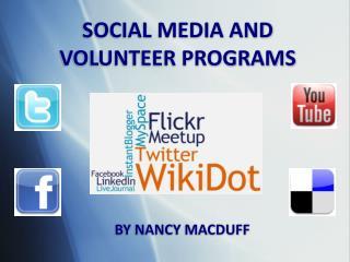 SOCIAL MEDIA AND  VOLUNTEER PROGRAMS