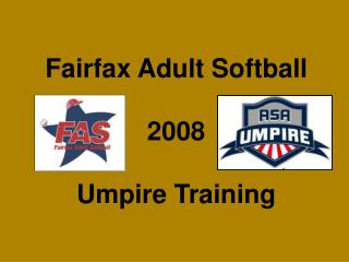 Fairfax Adult Softball 2008 Umpire Training