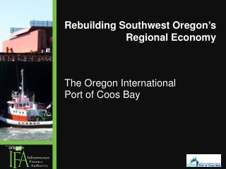 Rebuilding Southwest Oregon's Regional Economy