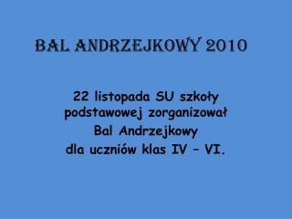 BAL ANDRZEJKOWY 2010