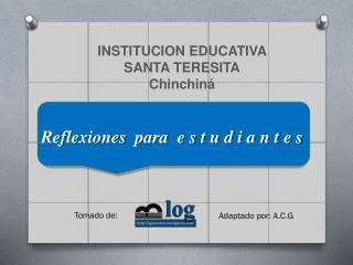 INSTITUCION EDUCATIVA  SANTA TERESITA Chinchin �