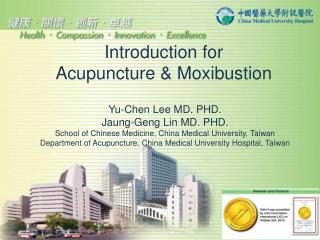 Introduction for Acupuncture & Moxibustion