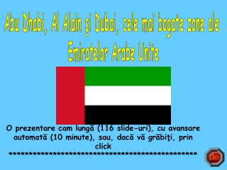 Abu Dhabi, Al Alain şi Dubai, cele mai bogate zone ale  Emiratelor Arabe Unite