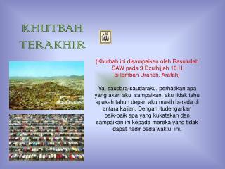 KHUTBAH TERAKHIR
