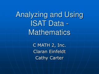 Analyzing and Using ISAT Data - Mathematics