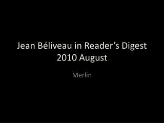 Jean Béliveau in Reader's Digest 2010 August