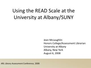 ARL Library Assessment Conference, 2008