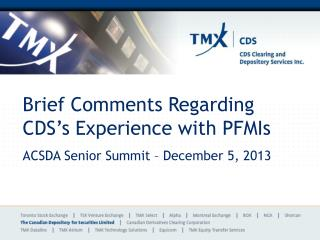 Brief Comments Regarding CDS's Experience with PFMIs