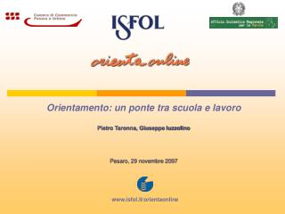 Orientamento: un ponte tra scuola e lavoro Pietro Taronna, Giuseppe Iuzzolino