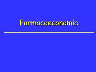 Farmacoeconomía