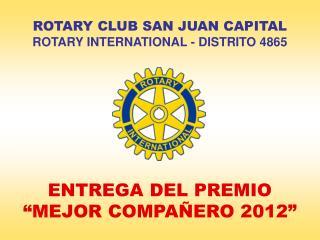 """ENTREGA DEL PREMIO """"MEJOR COMPAÑERO 2012"""""""