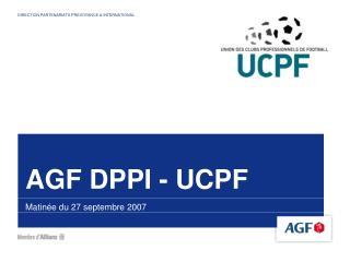 AGF DPPI - UCPF
