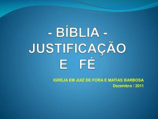 - BÍBLIA - JUSTIFICAÇÃO E   FÉ
