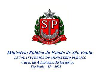 Minist rio P blico do Estado de S o Paulo