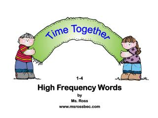 1-4 High Frequency Words by Ms. Ross msrossbec