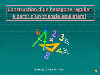 Construction d'un hexagone régulier  à partir d'un triangle équilatéral
