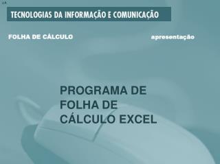 FOLHA DE CÁLCULO                                         apresentação
