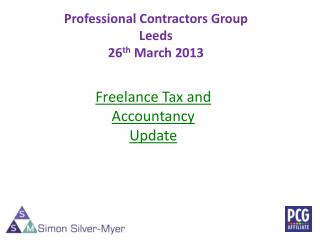 Professional Contractors Group Leeds 26 th  March 2013