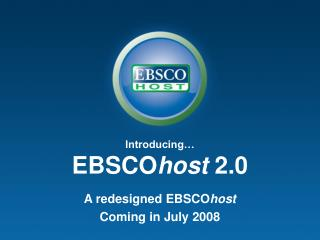 Introducing� EBSCO host  2.0
