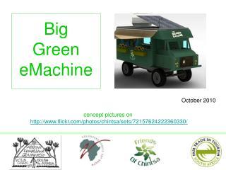 Big  Green eMachine