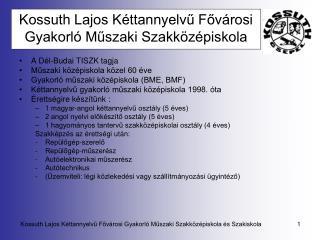 Kossuth Lajos Kéttannyelvű Fővárosi Gyakorló Műszaki Szakközépiskola