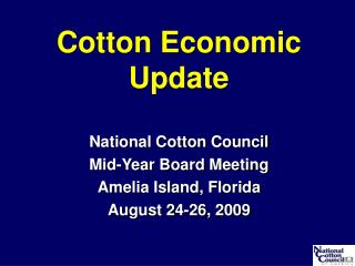Cotton Economic Update