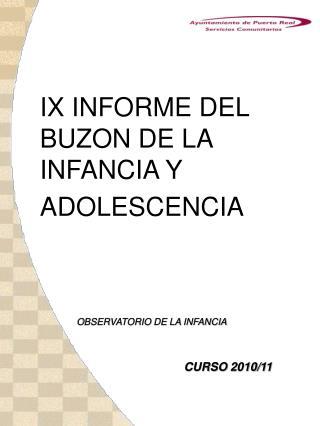 IX INFORME DEL BUZON DE LA INFANCIA Y ADOLESCENCIA