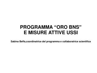 """PROGRAMMA """"ORO BNS"""""""