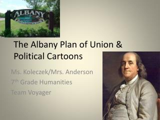 The Albany Plan of Union & Political Cartoons