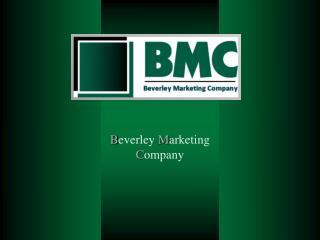 B everley  M arketing  C ompany