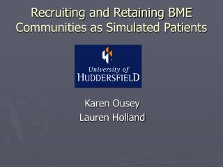 Recruiting and Retaining BME Communities as Simulated Patients