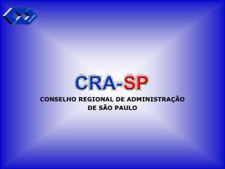 CONSELHO REGIONAL DE ADMINISTRA��O DE S�O PAULO