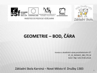 Geometrie – bod, čára