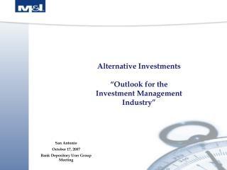 "Alternative Investments ""Outlook for the Investment Management Industry"""