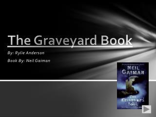 The Graveyard  B ook