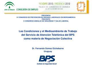 Las Condiciones y el Medioambiente de Trabajo  del Servicio de Atención Telefónica del BPS