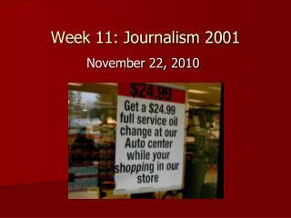 Week 11: Journalism 2001